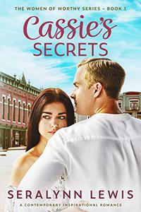 Cassie's Secrets: A small town second chance romance