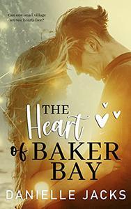 The Heart of Baker's Bay