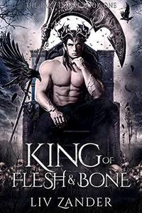 King of Flesh and Bone: A Dark Fantasy Romance