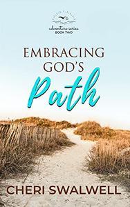 Embracing God's Path