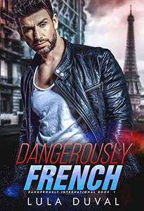 Dangerously French