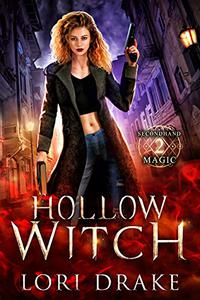 Hollow Witch: Secondhand Magic #2