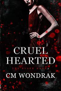 Cruel Hearted