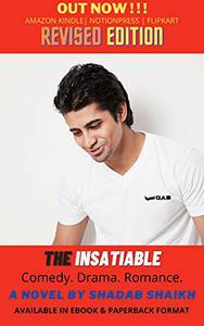 The Insatiable: Comedy. Drama. Romance.