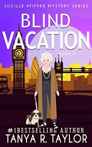 BLIND VACATION: A Cozy Mystery
