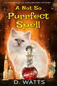 A Not So Purrfect Spell