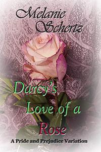 Darcy's Love of a Rose