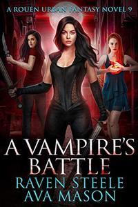 A Vampire's Battle: A Gritty Urban Fantasy Novel