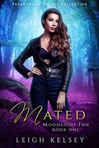 Mated: A Why Choose Urban Fantasy Romance
