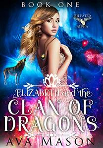 Elizabeth and the Clan of Dragons: a Paranormal Romance