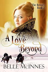 A Love Beyond: A Scottish Historical Romance