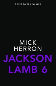 Jackson Lamb Thriller 6: Jackson Lamb Thriller 6