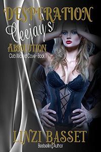Desperation: Ceejay's Absolution