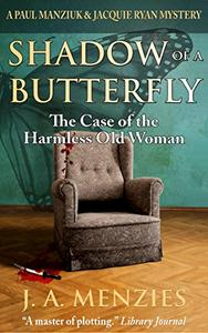 Shadow of a Butterfly: The Case of the Harmless Old Woman