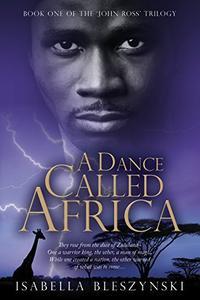 A DANCE CALLED AFRICA