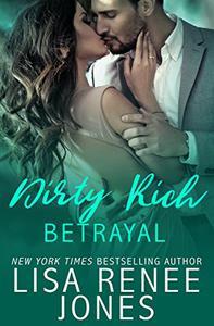 Dirty Rich Betrayal