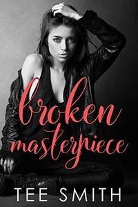 Broken Masterpiece