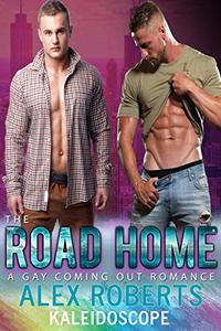 The Road Home: A Gay Coming Out Romance