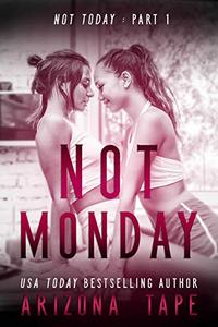 Not Monday: A Rainbow Central story