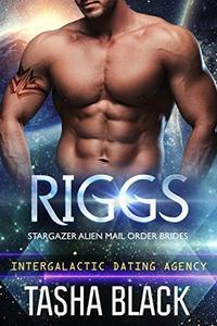 Riggs: Stargazer Alien Mail Order Brides #15