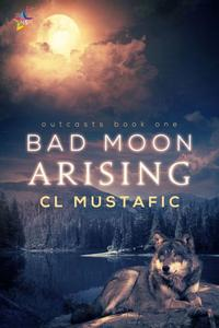 Bad Moon Arising
