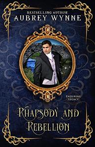 Rhapsody and Rebellion: (Once Upon a Widow)