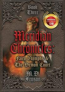 Meridian Chronicles: Fairy Nymphs & the Demon Court