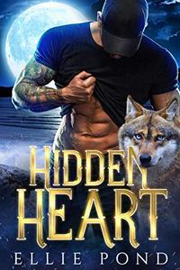 Hidden Heart: A Dark Wing Series Paranormal Romance Book