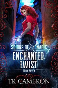 Enchanted Twist: An Urban Fantasy Action Adventure