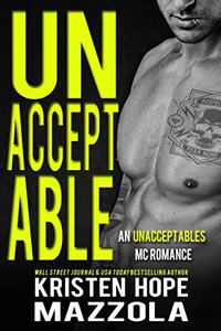 Unacceptable: An Unacceptables MC Standalone Romance
