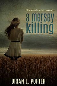 A Mersey Killing - Una musica dal passato