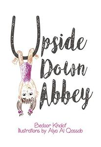 Upside Down Abbey