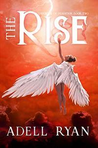 The Rise: A Reverse Harem Romance
