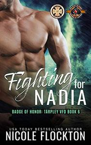 Fighting For Nadia (Police and Fire: Operation Alpha)