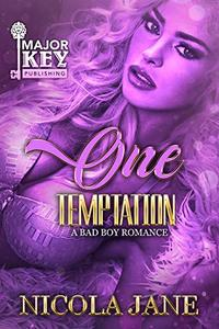 One Temptation : A Bad Boy Romance