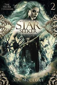 Starseeker: Valka Chronicles Book 2