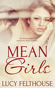 Mean Girls: A BBW Steamy Romance Novella