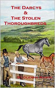 The Darcys and the Stolen Thoroughbreds
