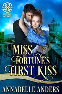 Miss Fortune's First Kiss
