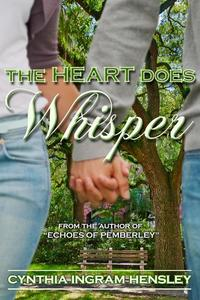 The Heart Does Whisper