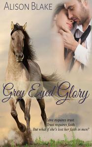 Gray Eyed Glory