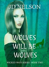 Wolves Will Be Wolves