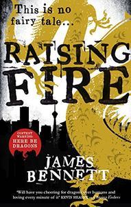 Raising Fire: A Ben Garston Novel