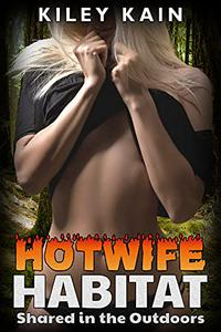 Hotwife Habitat: Shared in the Outdoors