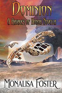 Dominion: A Ravages of Honor Novella
