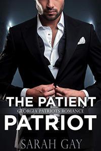 The Patient Patriot: Georgia Patriots Romance