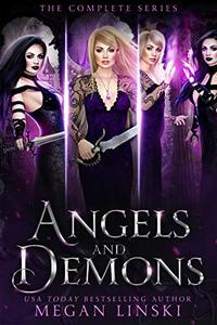 Angels & Demons: The Complete Series: A Young Adult Paranormal Angel Romance