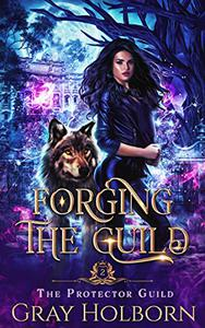 Forging the Guild