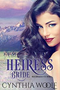 Heiress Bride: Historical Western Romance