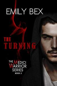 The Turning: The Medici Warrior Series